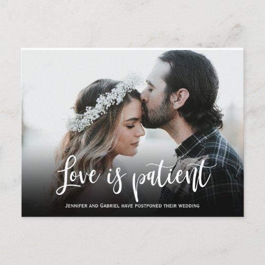 Wedding Love is Patient Postponed Simple Photo Announcement