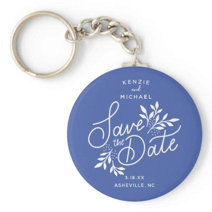 Wedding Save the Date Calligraphy Botanical Blue Keychain