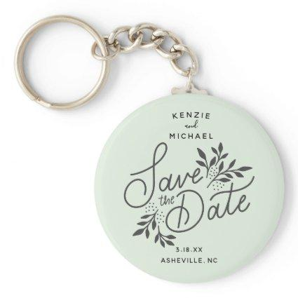 Wedding Save the Date Calligraphy Botanical Mint Keychain