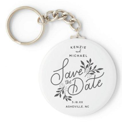 Wedding Save the Date Calligraphy Botanical White Keychain