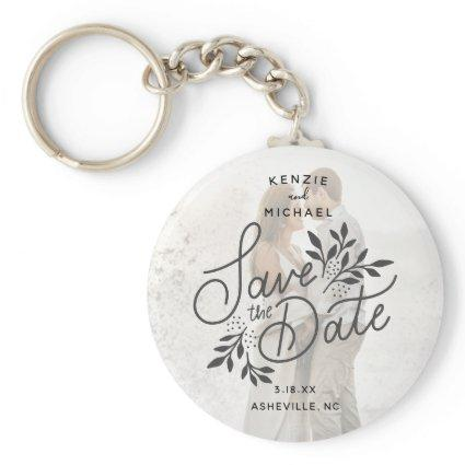 Wedding Save the Date Photo Calligraphy Botanical Keychain