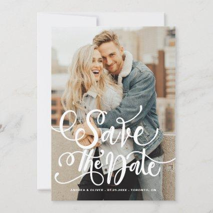 White Bold Modern Calligraphy Overlay Photo Save The Date