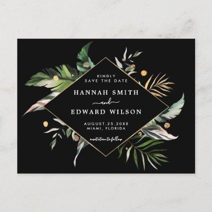 Wild Tropical Foliage Wedding Save The Date Black Announcement