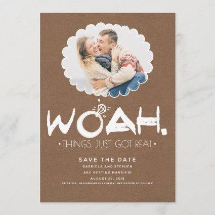 Woah Things Just Got Real | Funny Save the Date