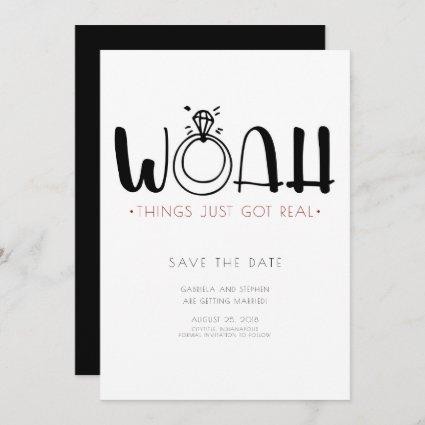 Woah This Just Got Real   Funny Save the Date Invitation