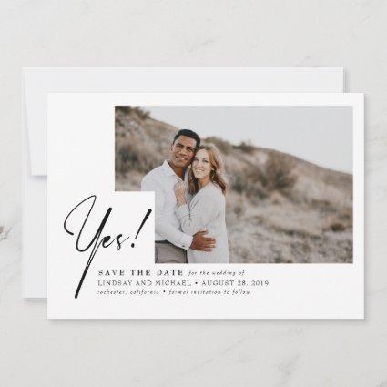 Yes - Funny and Modern Save the Date Photo
